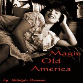 Magic Old America Patrizia Barrera