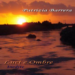 Ecco la copertina del mio ultimo album di INEDITE, che sara' disponibile dal 15 Giugno 2013 sul mio sito www.patriziabarrera.com!