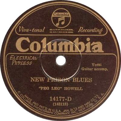 Ecco il disco della Columbia  NEW PRISON BLUES, il primo grande successo di Peg Leg, 1926