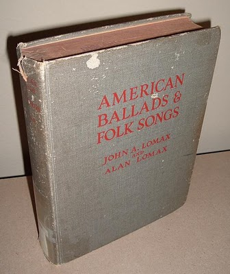 Lomax American Ballads and Folk Songs, 1934.