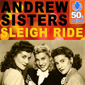 the Andrews Sisters, Sleigh Ride