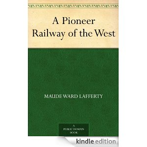 A pioneer railroad of the West