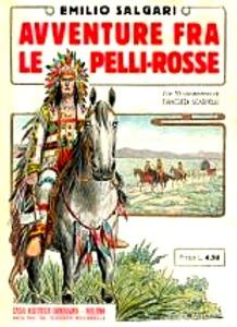 Avventure tra i Pellerossa Emilio Salgari
