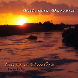 Luci e Ombre Patrizia Barrera