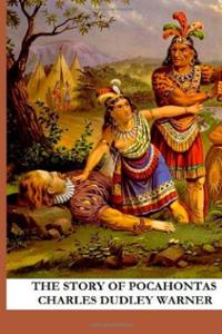 Pocahontas story  Magic Old America